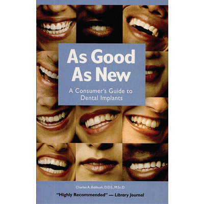 As Good As New: A Consumer's Guide to Dental Implants