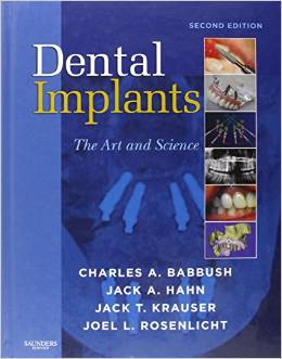 Dental Implants: The Art and Science, 2nd Edition