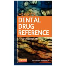 Mosby™s 11th Edition Dental Drug Reference - Book