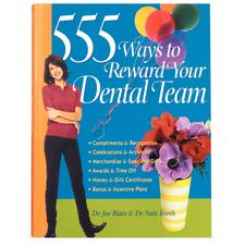 555 Ways To Reward Your Dental Team - Book
