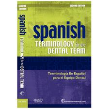 Spanish Terminology For The Dental Team, Second Edition - Book
